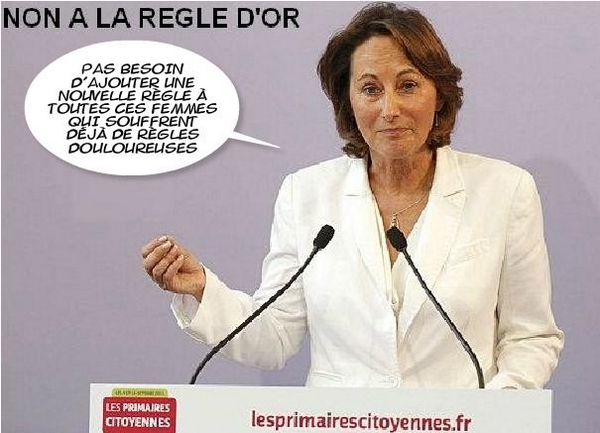 SEGOLENE ROYAL CONTRE LA REGLE D'OR